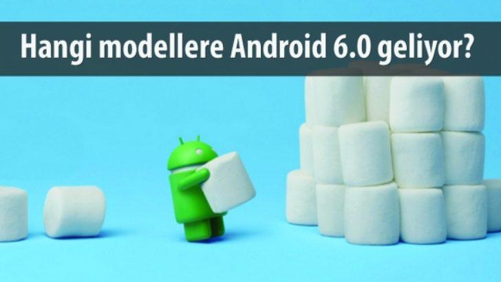Android 6.0 Alacak Tüm Cihazlar