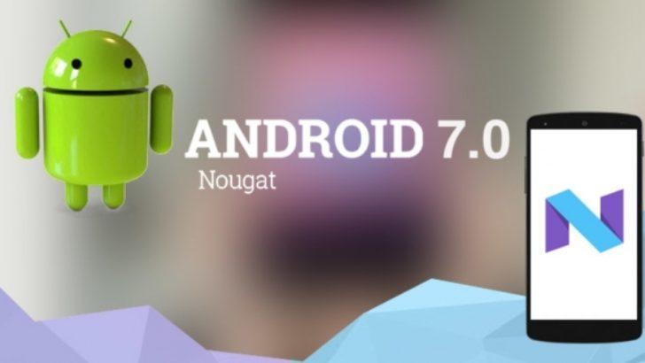 Android 7.0'nin Özellikleri Ortaya Çıktı