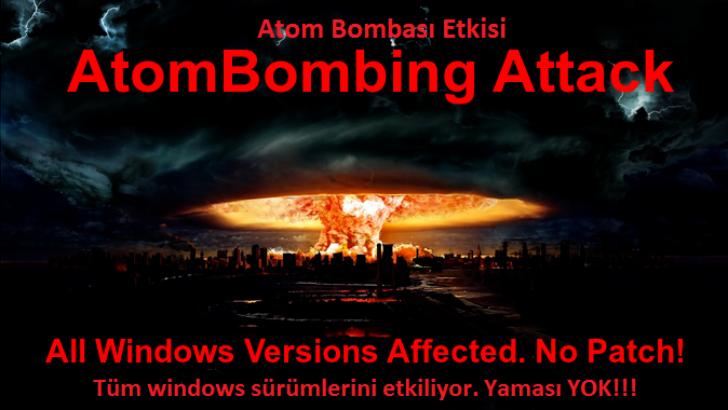 """Windows'a Atom Bombası Etkisi """"AtomBombing Attack"""""""