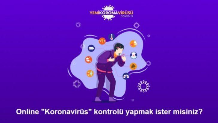 Sağlık Bakanlığı Online Coronavirus Test sitesini hizmete açtı